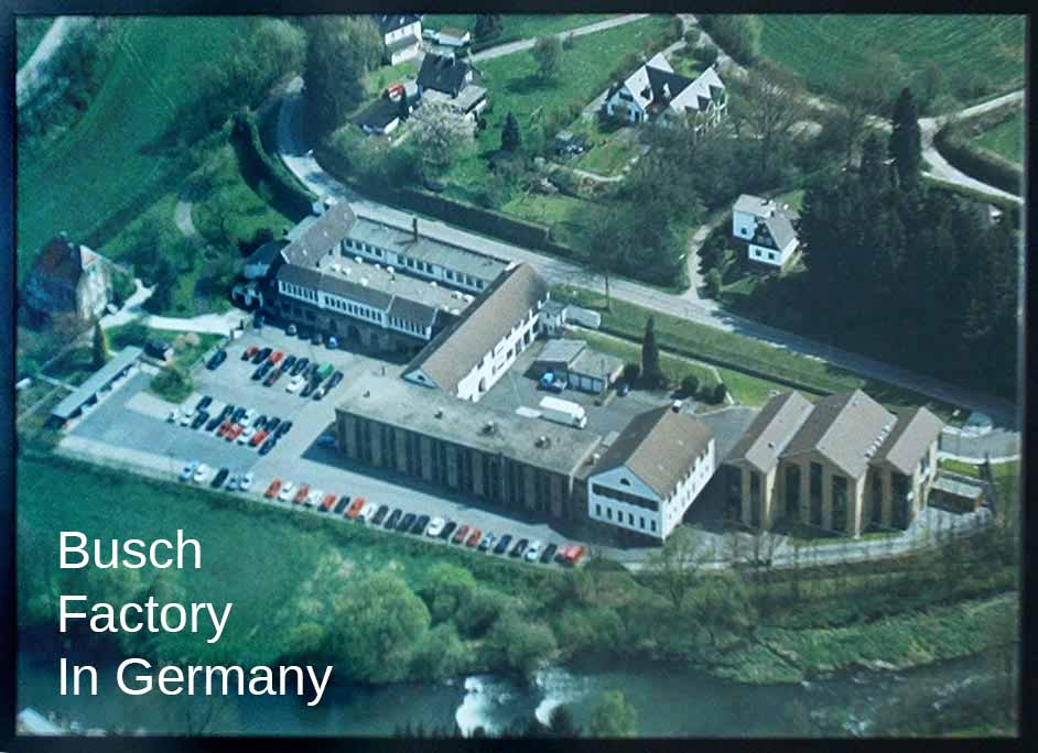 Busch Factory in Germany